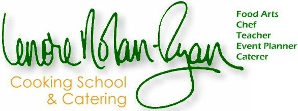 Lenore Nolan Ryan Cooking School and Catering