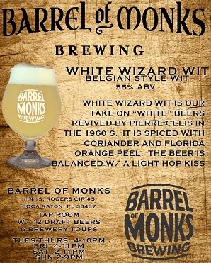 Barrel of Monks Brewing White Wizard Wit